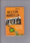 "One of several books on Mandela, by Adrian Hadland. This one is dedicated to ""Jackie, my wife and muse""!"